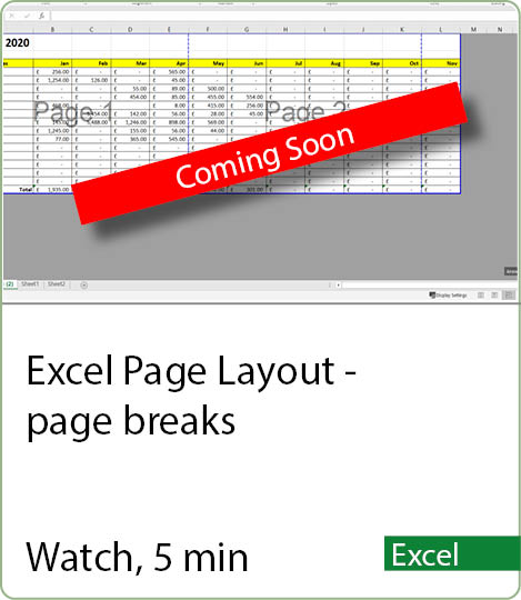 Video coming soon - Excel Page Layouts - page breaks