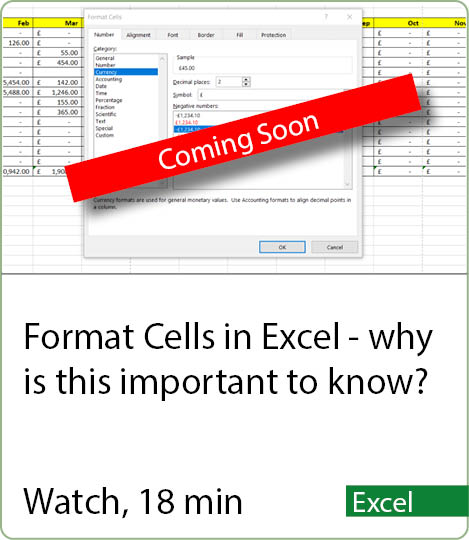 Video coming Soon - Format cells in Excel. Why is it important to know?