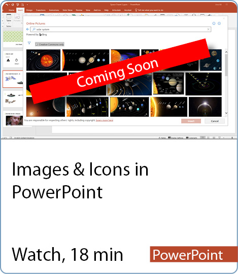 Video coming Soon - Images and Icons in PowerPoint