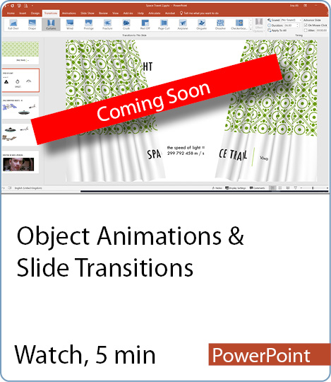 Video coming Soon - Object Animations & Slide Transitions