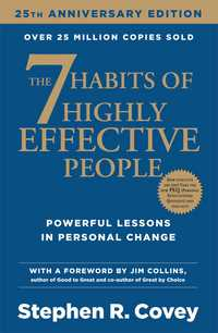 The 7 habits of Link to highly effective people: powerful lessons in personal change