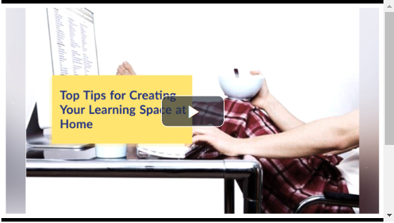 Top Tips for Creating your Learning Space at home video