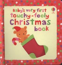 Baby's very first touchy feely Christmas book cover
