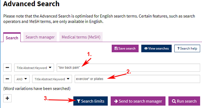 "Cochrane Advanced Search: 1. ""low back pain"" 2. exercise* or pilates"
