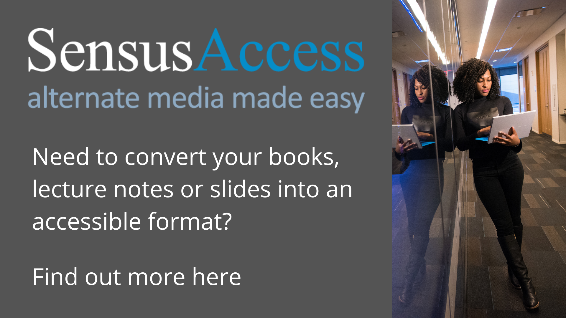 Automatically convert documents into a range of alternate media with Sensus Access