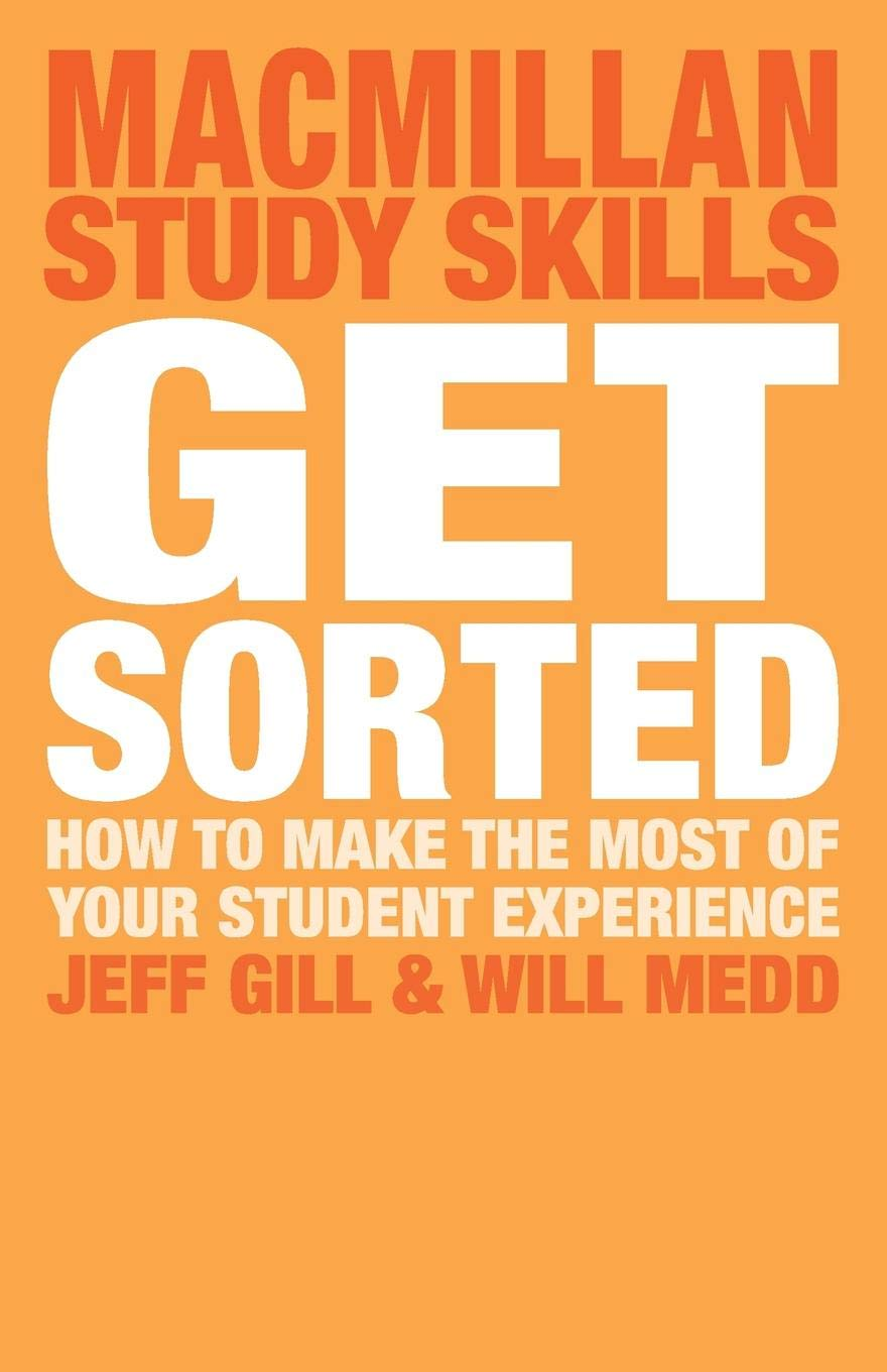 Get sorted!: how to make the most of your student experience