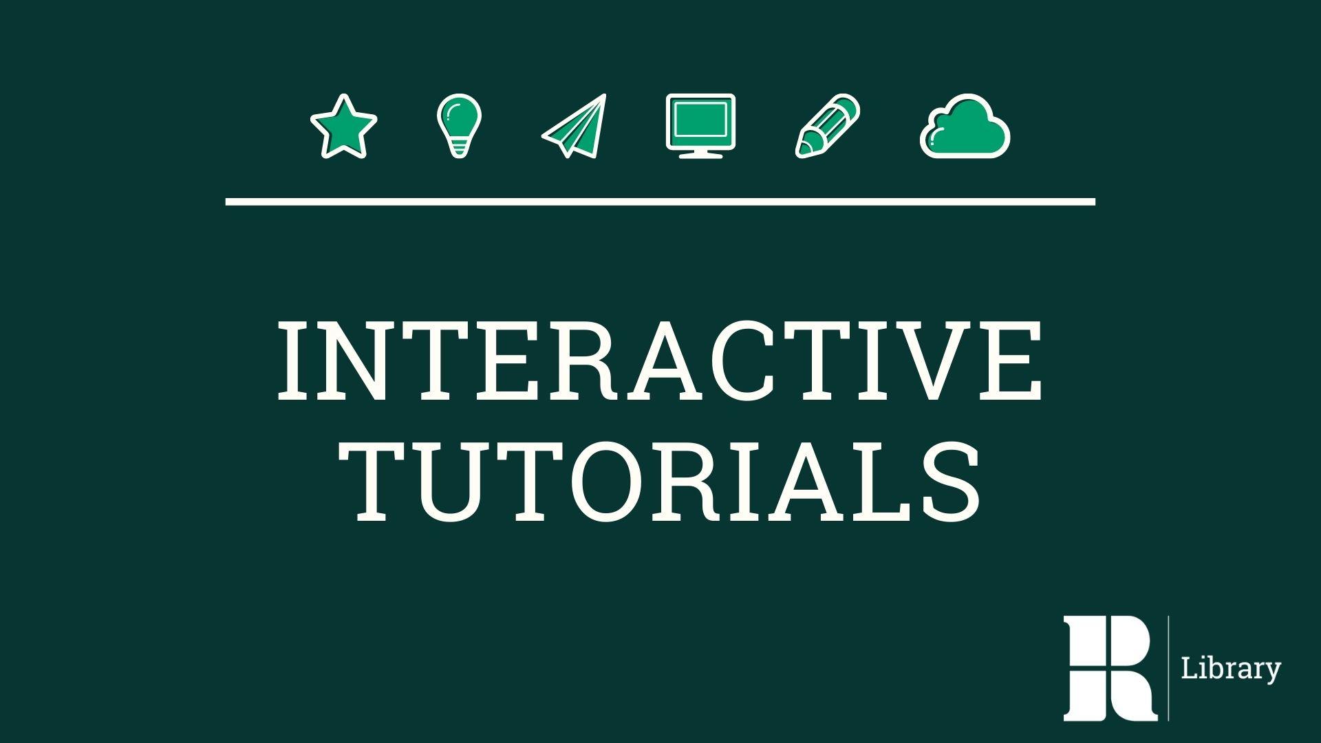 Interactive Tutorials
