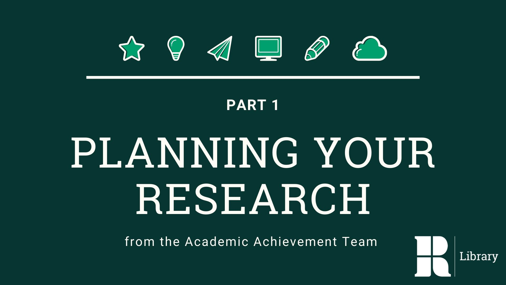 Planning your research LibWizard Tutorial