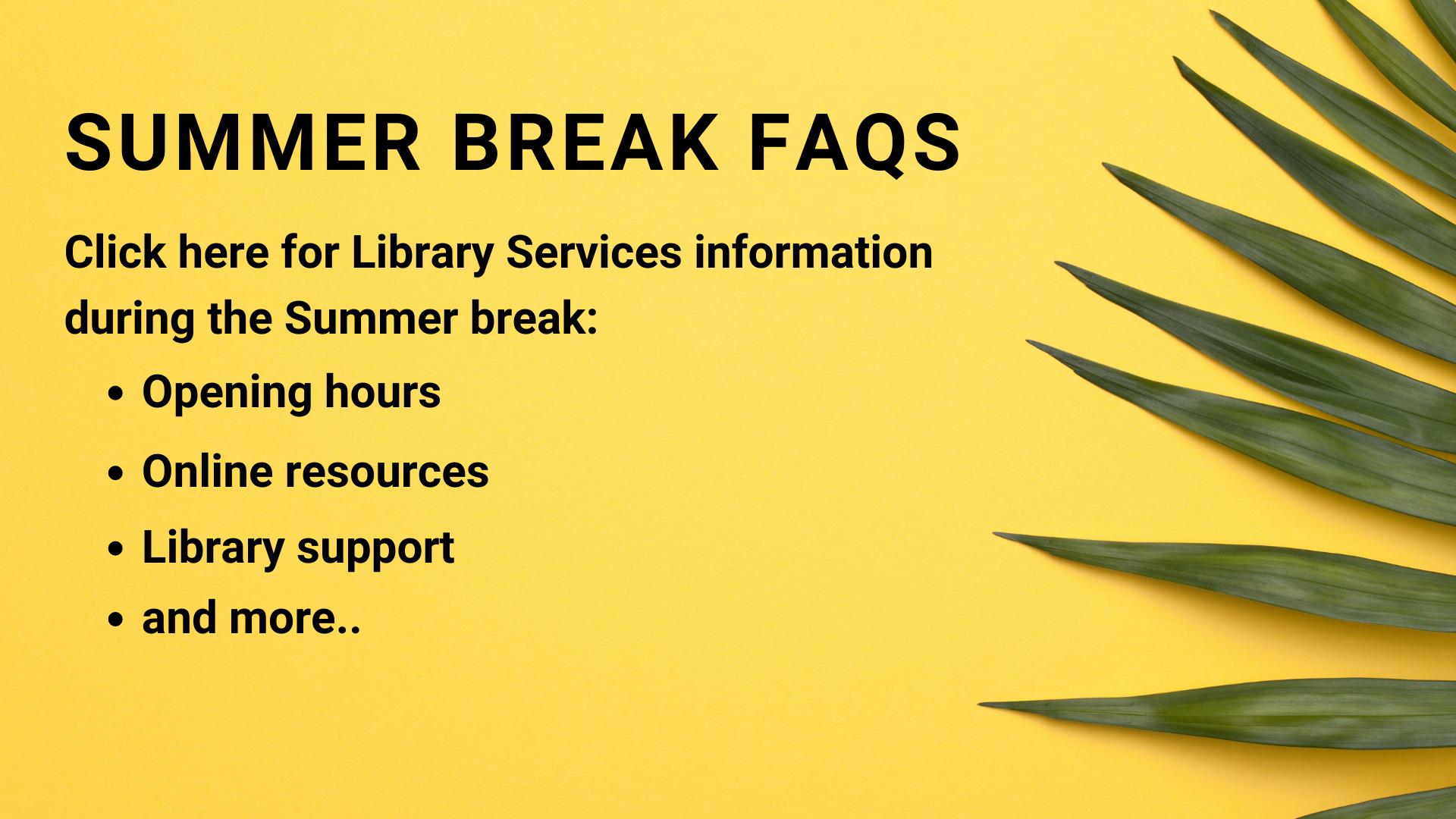 Library Summer Break FAQs