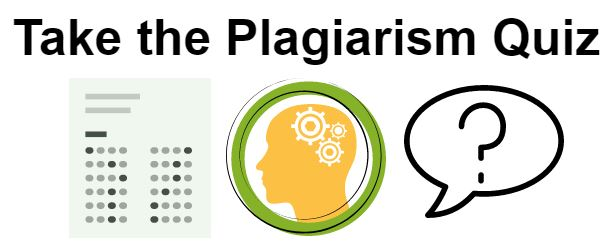 Take the Plagiarism Quiz