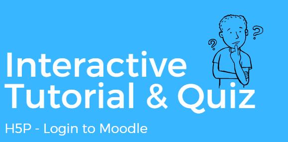 Interactive Tutorial + Quiz (h5p)