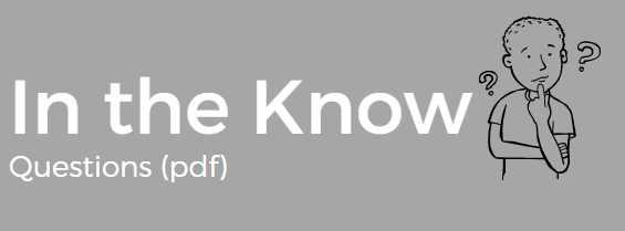 Test your knowledge: In the Know questions (pdf)