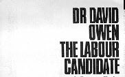 "Image of text reading ""Dr David Owen The Labour Candidate"" from flyer"