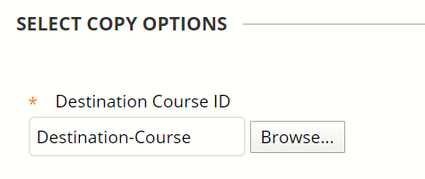 The destination course ID is asterisked to denote that it is a required field.