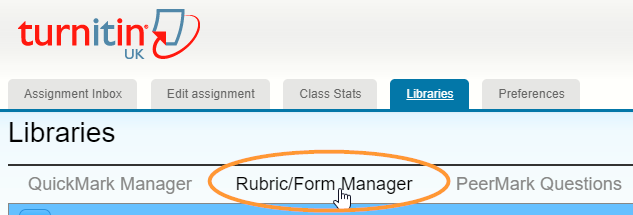 The rubric form manager link is the second option under the libraries heading.