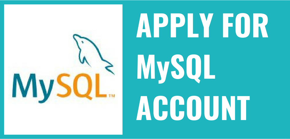 Apply for MySQL Account
