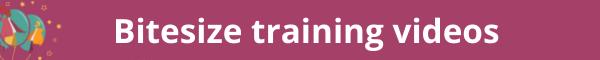 Bitesize training videos banner image