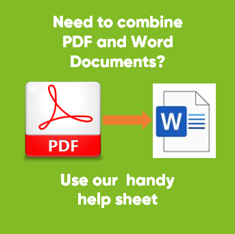 If you need to combine Word and PDF documents, click here to open our help sheet