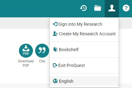 """The """"My Research and Language Selection"""" drop down menu on the ProQuest interface"""