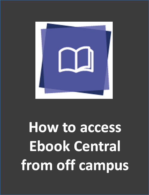 How to access Ebook Central from off campus