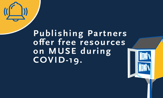Publishing partners offer free resources on MUSE
