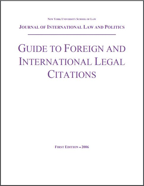 NYU School of Law Guide to Foreign and International Legal Citations