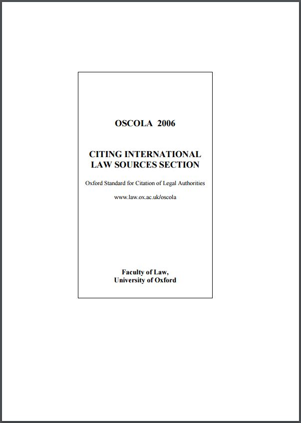 OSCOLA 2006: Citing International Law Resources