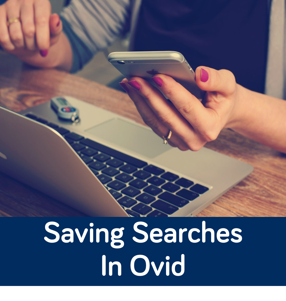 Link to video on Saving Searches in Ovid