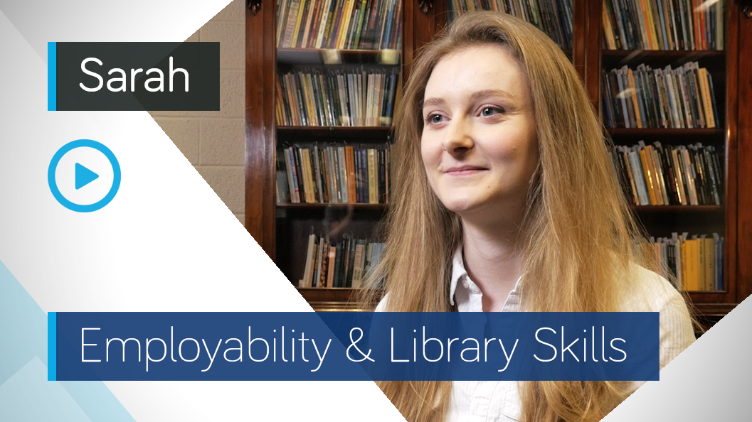 Employability & Library Skills Video - Sarah