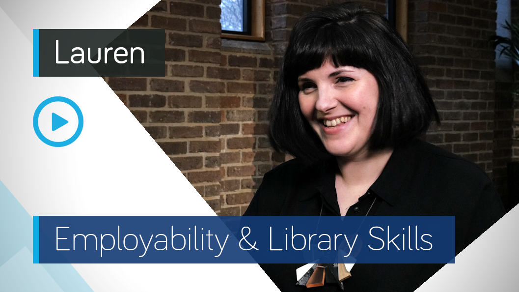 Employability & Library Skills Video - Lauren