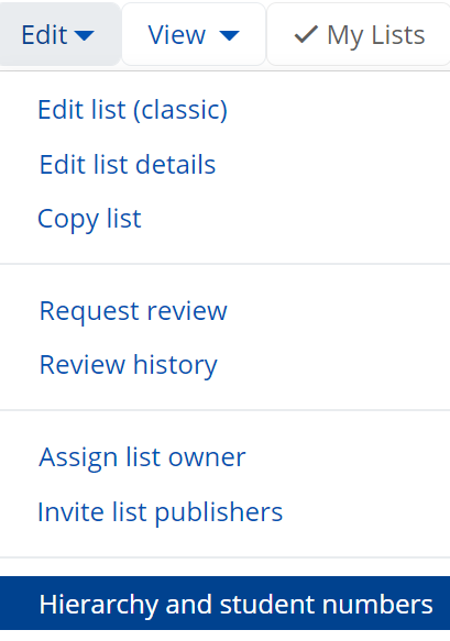 Edit is highlighted and the dropdown menu expanded. The option 'Hierarchy and student numbers' is highlighted in blue.