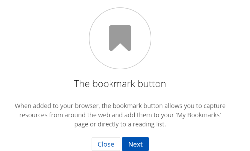Text reads 'When added to your browser the bookmark button allows you to capture resources from around the web and add them to your 'My bookmarks page or directly to a reading list'. The next button is highlighted in blue.
