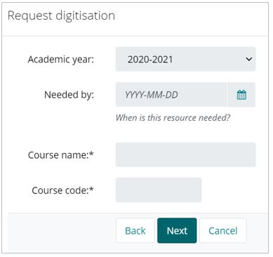 The second page of the 'Request digitisation' form, with boxes for academic year and course details. The 'Next' button is highlighted in blue.
