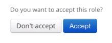 Text reads 'Do you want to accept this role?'. Two buttons beneath text read 'Don't accept' and 'Accept'