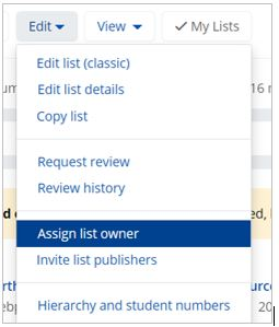'Edit' button is highlighted and dropdown menu expanded. Option to 'Assign list owner' is highlighted in blue.