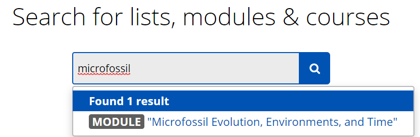 A search for 'microfossil' is shown and one result is displayed - 'Microfossil, evolution, environments and time module'.
