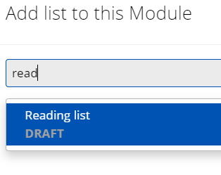 Text reads 'Add list to this module'. Part of a reading list title has been entered and one hit is shown below.