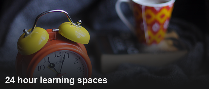 24 hour learning spaces