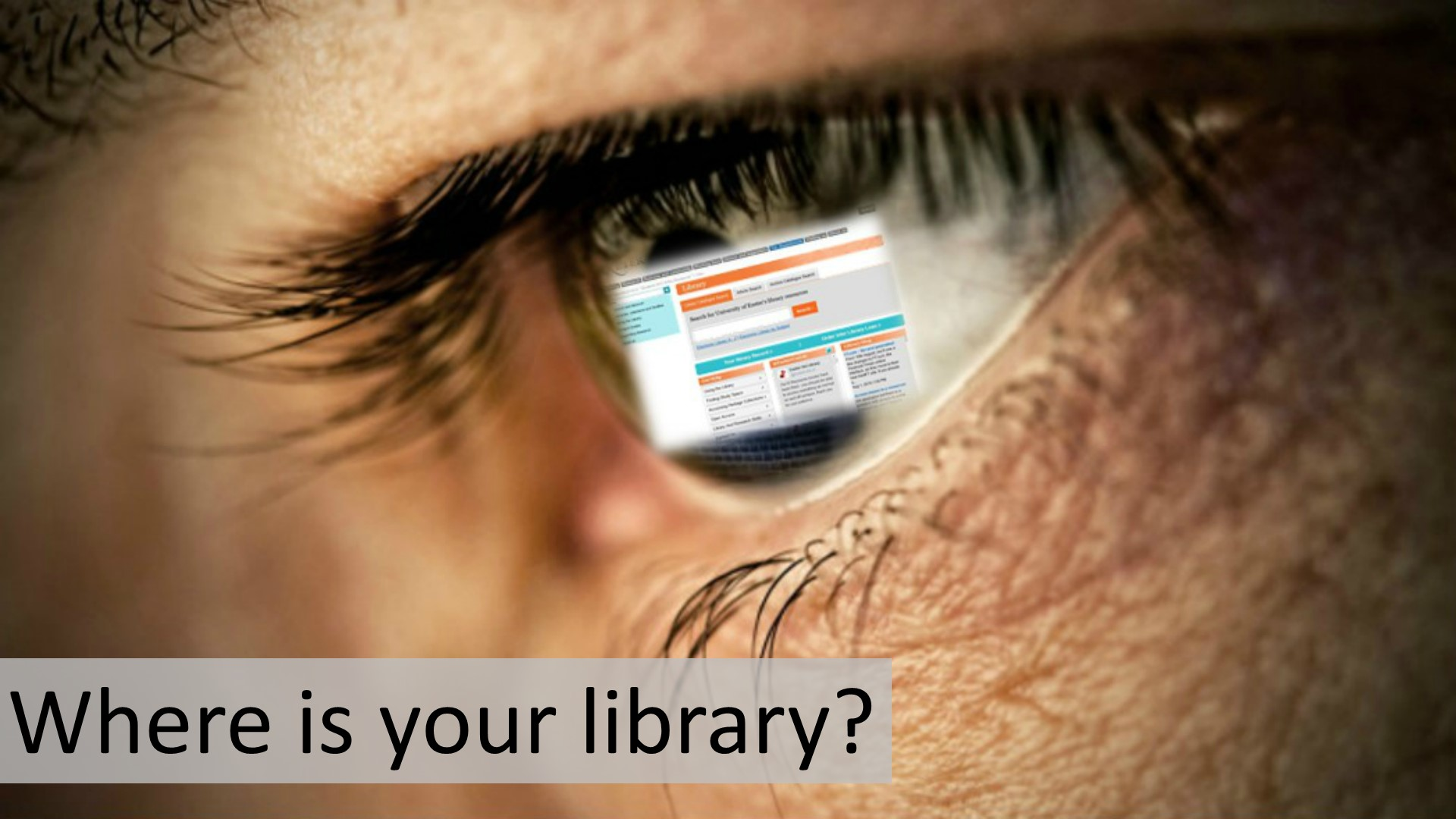 Where is your Library