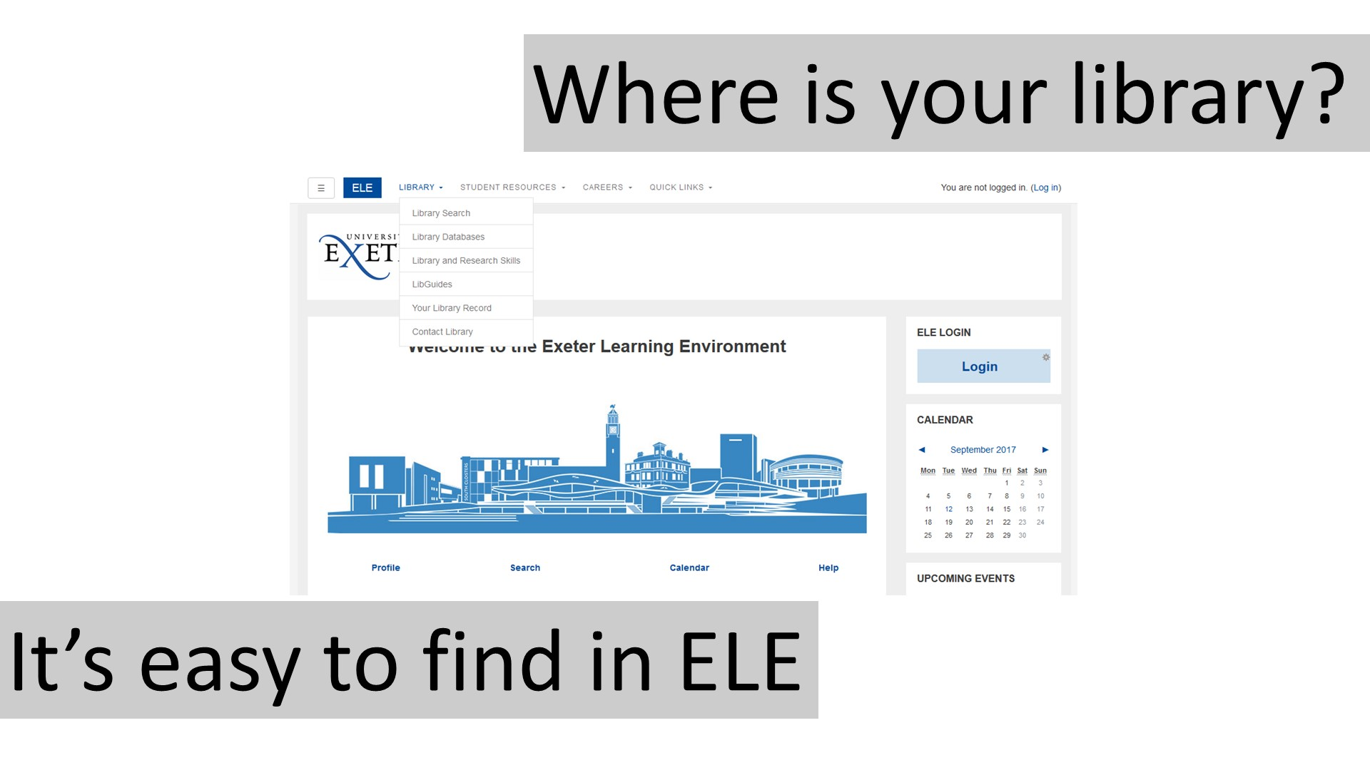 It's easy to find in ELE