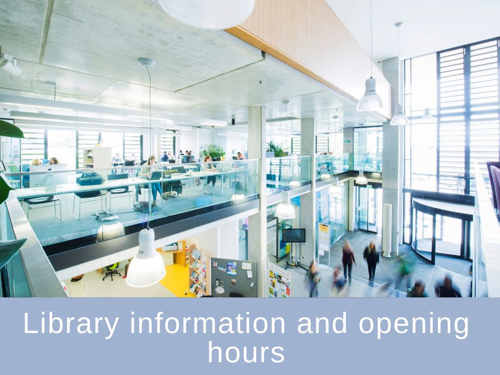 Library information and opening hours