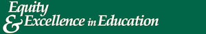 Equity & Excellence in Education