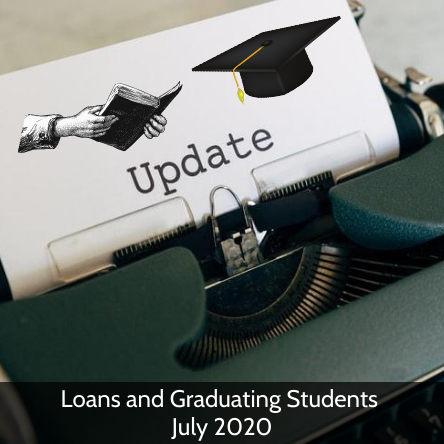 Loans and Graduating Students July 2020