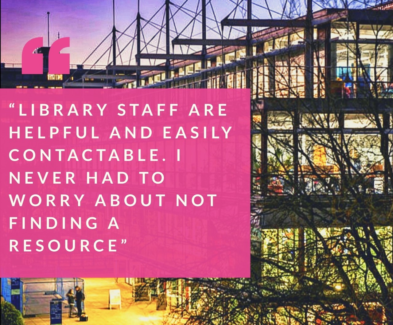 library staff are helpful and easily contactable