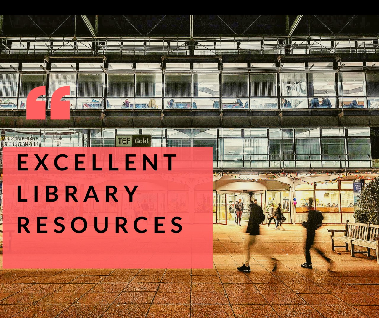 excellent library resources