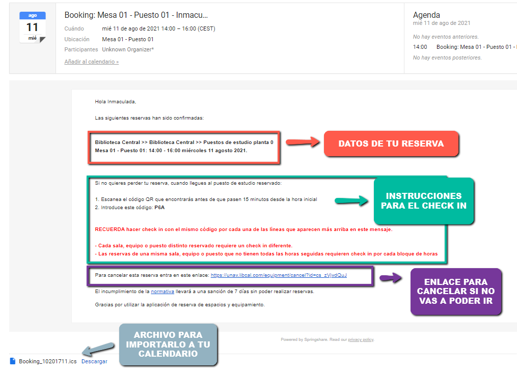 En tu correo recibirás un email de confirmación que además te servirá también el día de la reserva para hacer el checkin o cancelar la reserva en caso de no pode acudir