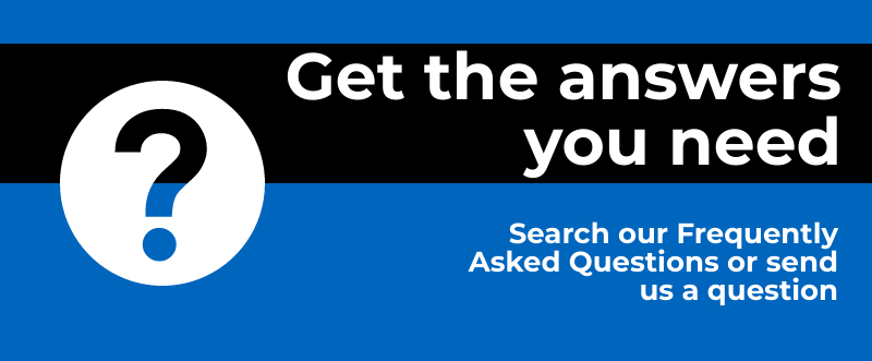 Search our FAQs and contact us