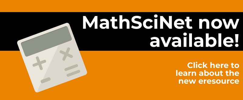 Math Sci Net - Click here to learn more about the new e resource.