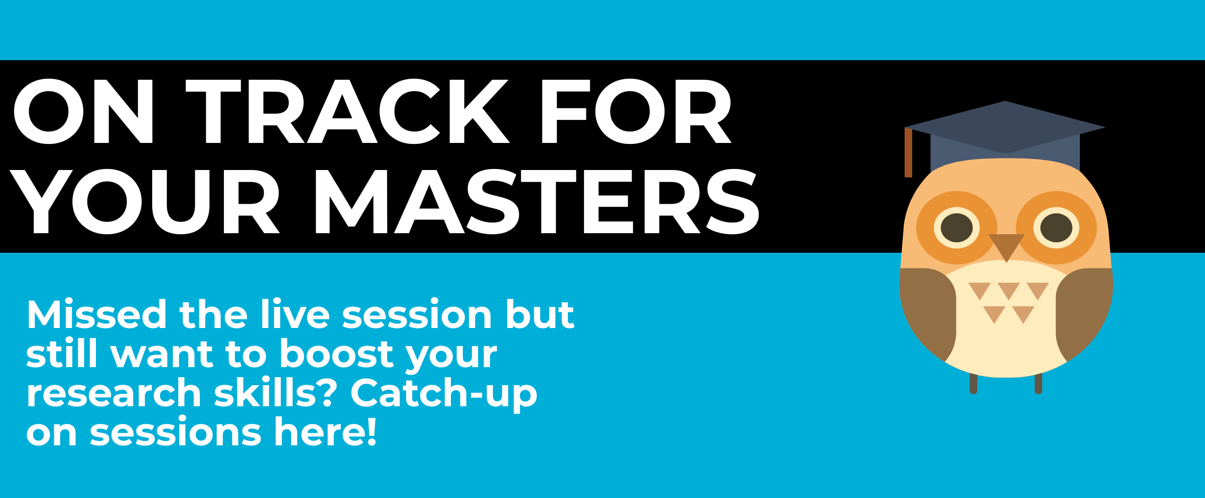 Catch up on the On Track For Your Masters workshops