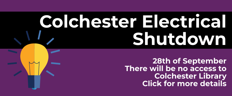 COLCHESTER ELECTRICAL SHUTDOWN 28TH OF SEPTEMBER - CLICK HERE FOR MORE DETAILS